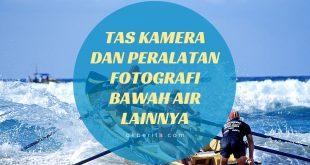 Tas kamera dan peralatan fotografi bawah air lainnya