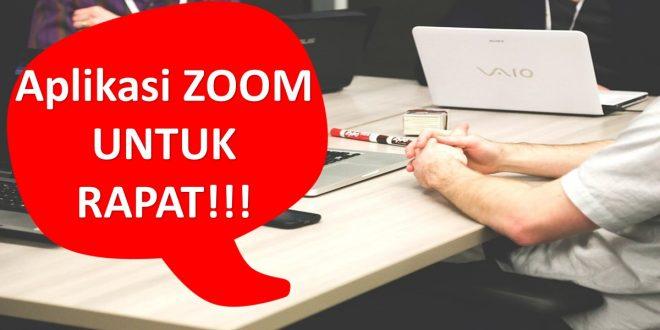Cara Menggunakan Zoom Pada Ponsel dan Laptop Untuk Live Rapat