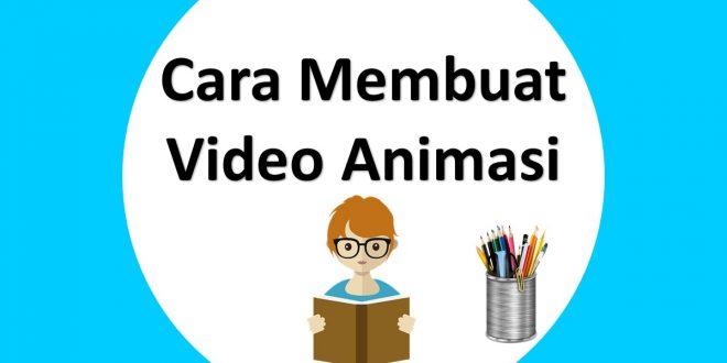 Cara membuat video animasi